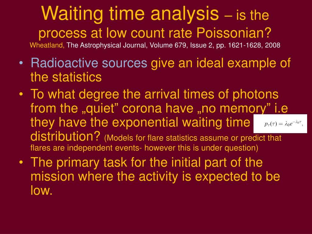 Waiting time analysis