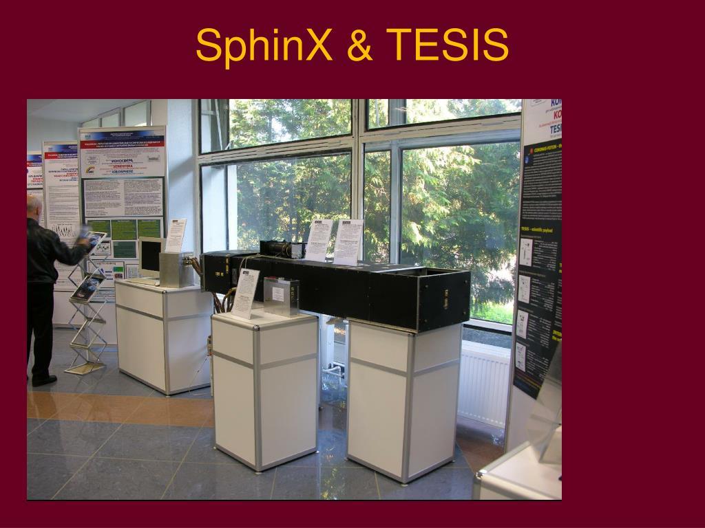 SphinX & TESIS