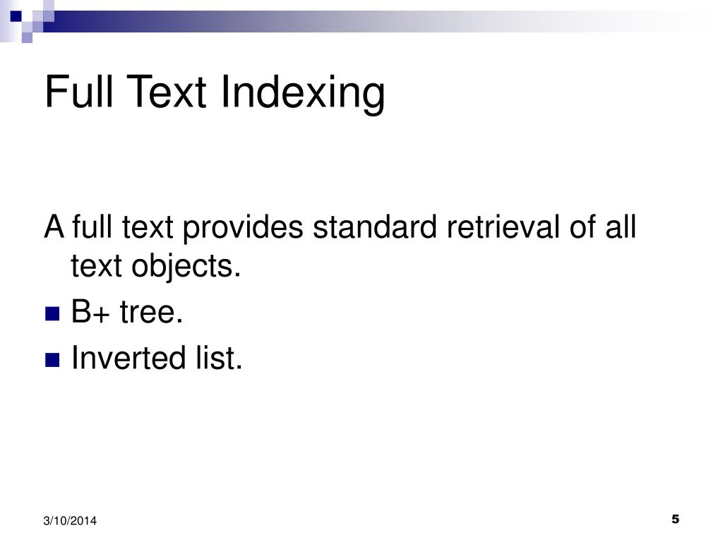 Full Text Indexing