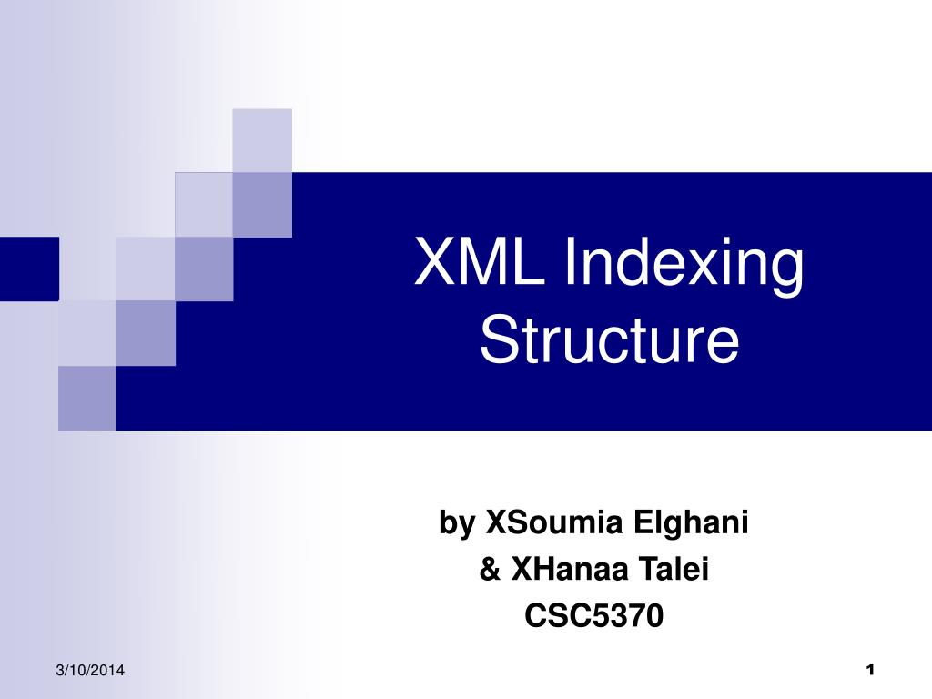 XML Indexing Structure