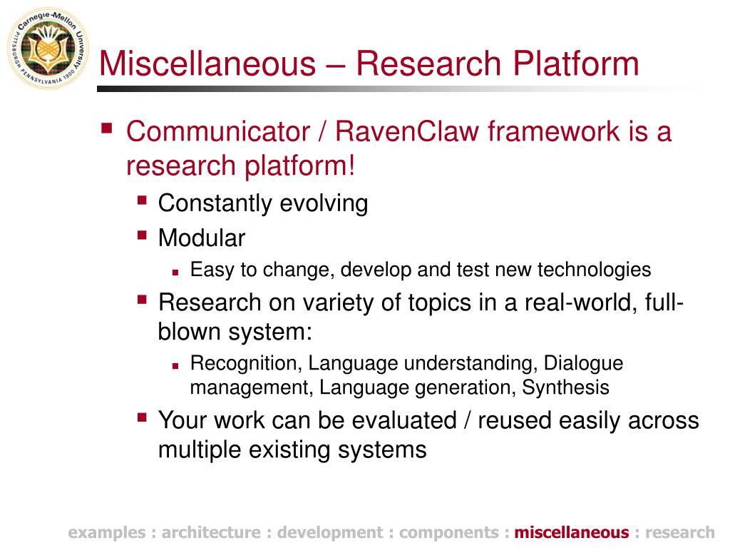 Miscellaneous – Research Platform