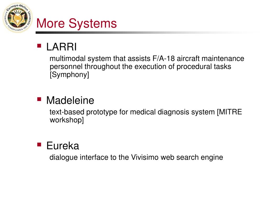 More Systems