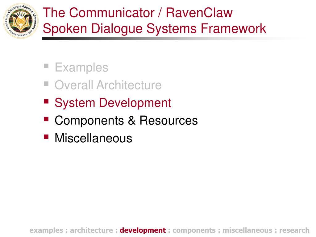 The Communicator / RavenClaw