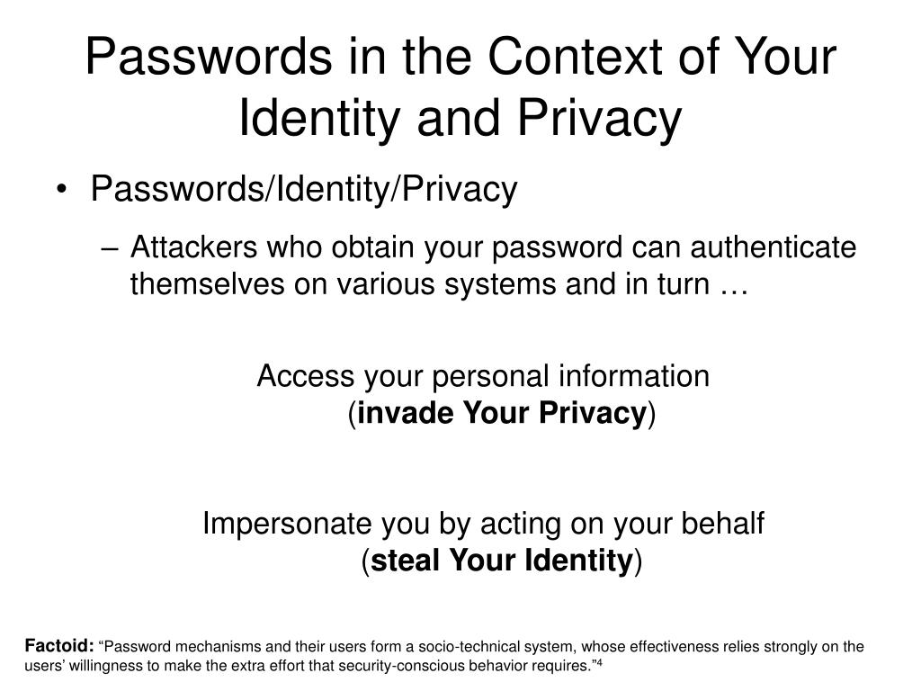 Passwords in the Context of Your Identity and Privacy