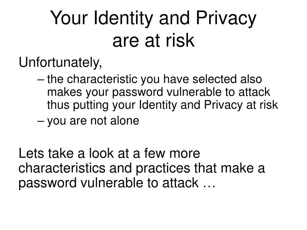 Your Identity and Privacy
