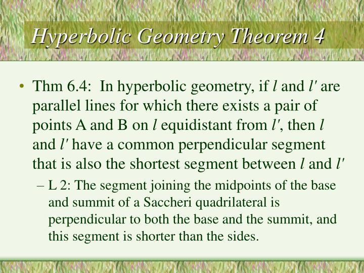 Hyperbolic Geometry Theorem 4