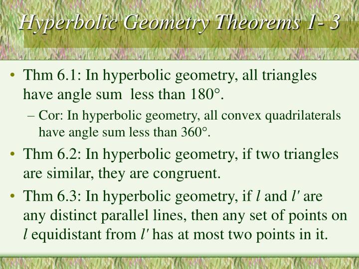 Hyperbolic Geometry Theorems 1- 3
