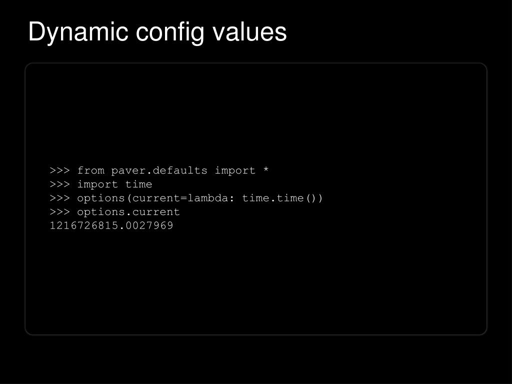 Dynamic config values