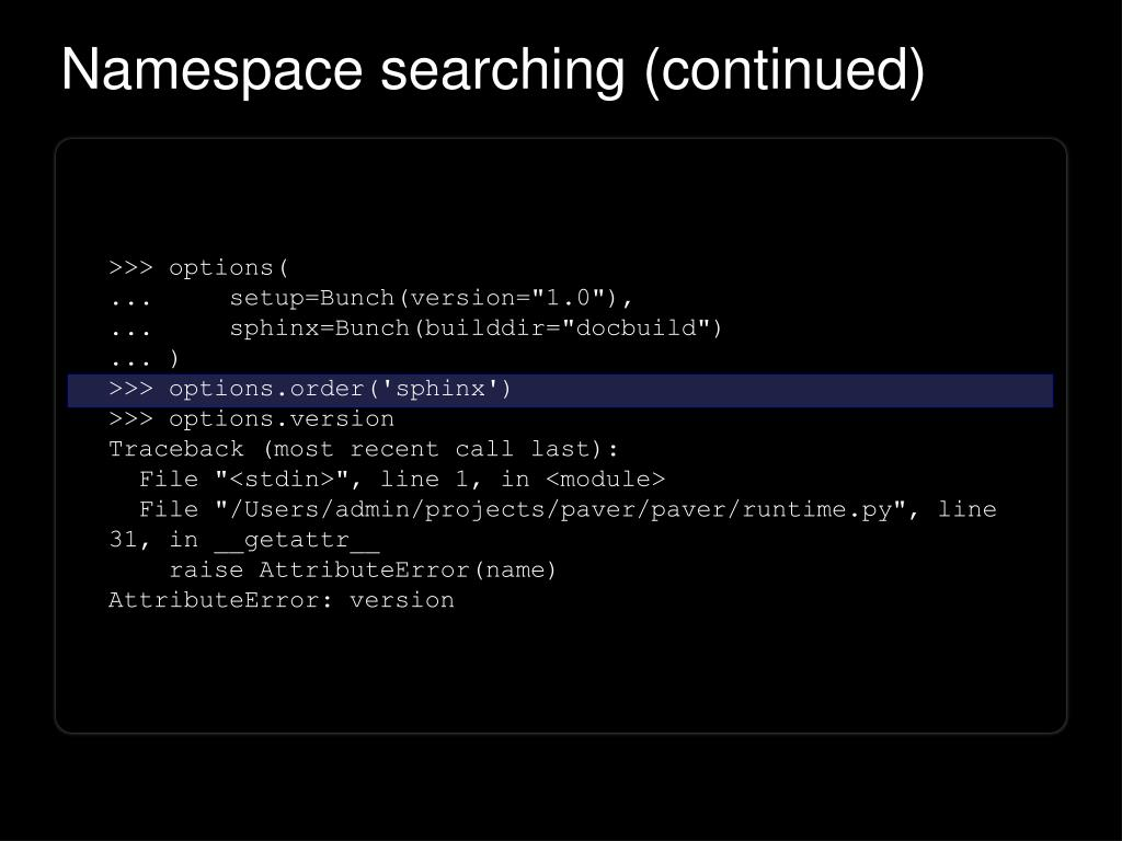 Namespace searching (continued)