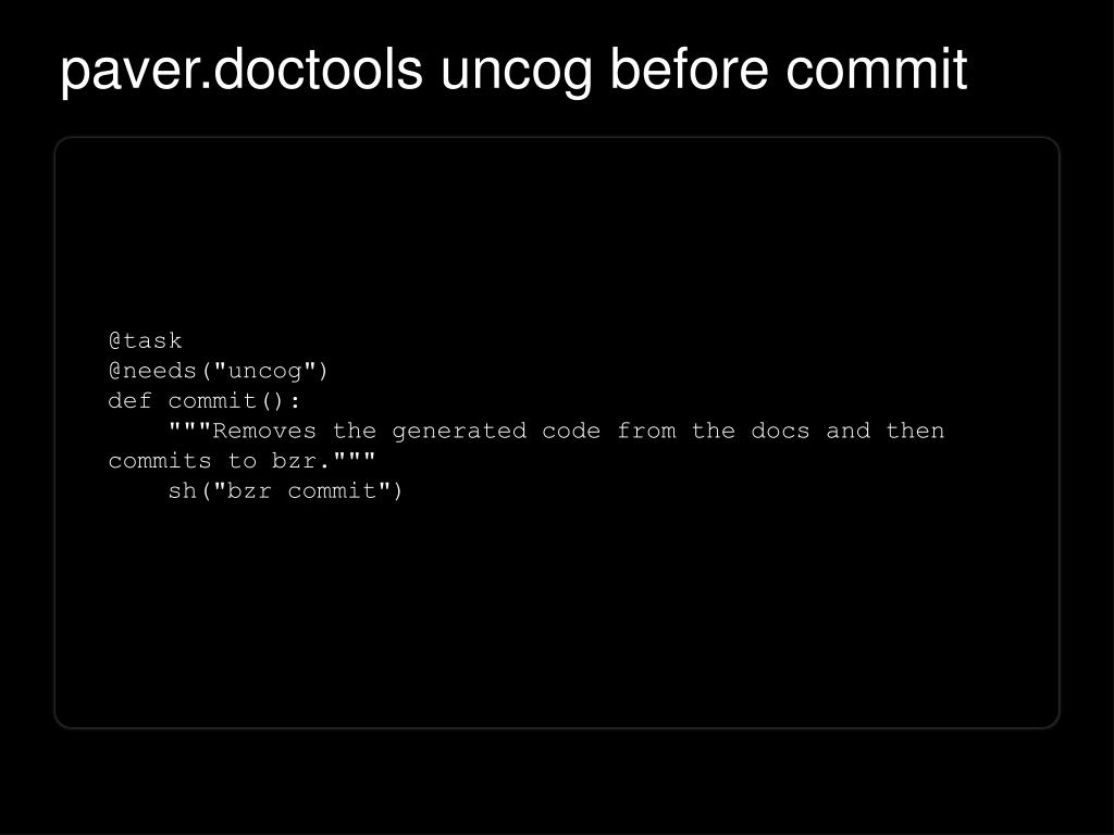 paver.doctools uncog before commit