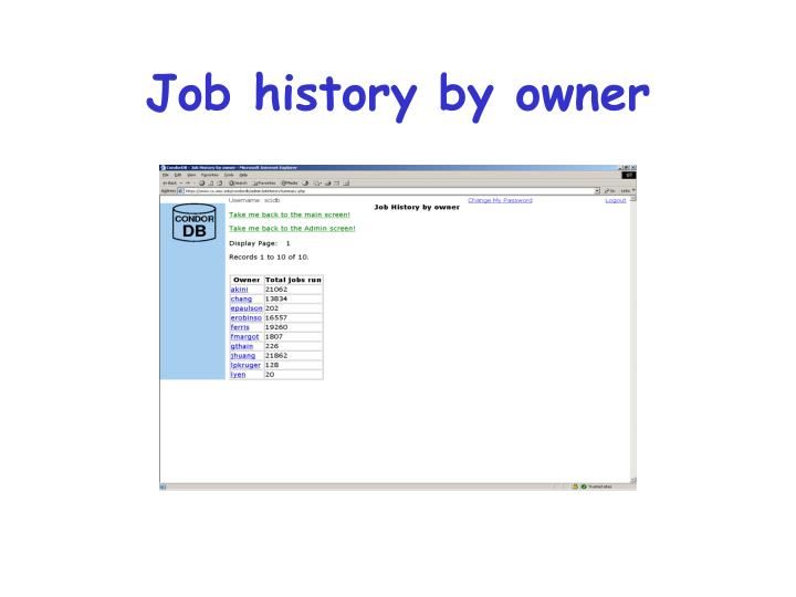 Job history by owner