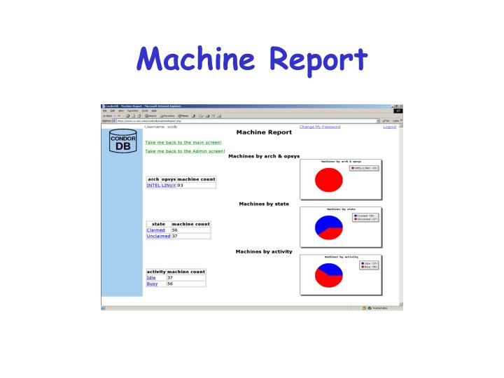 Machine Report