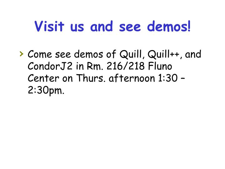 Visit us and see demos!