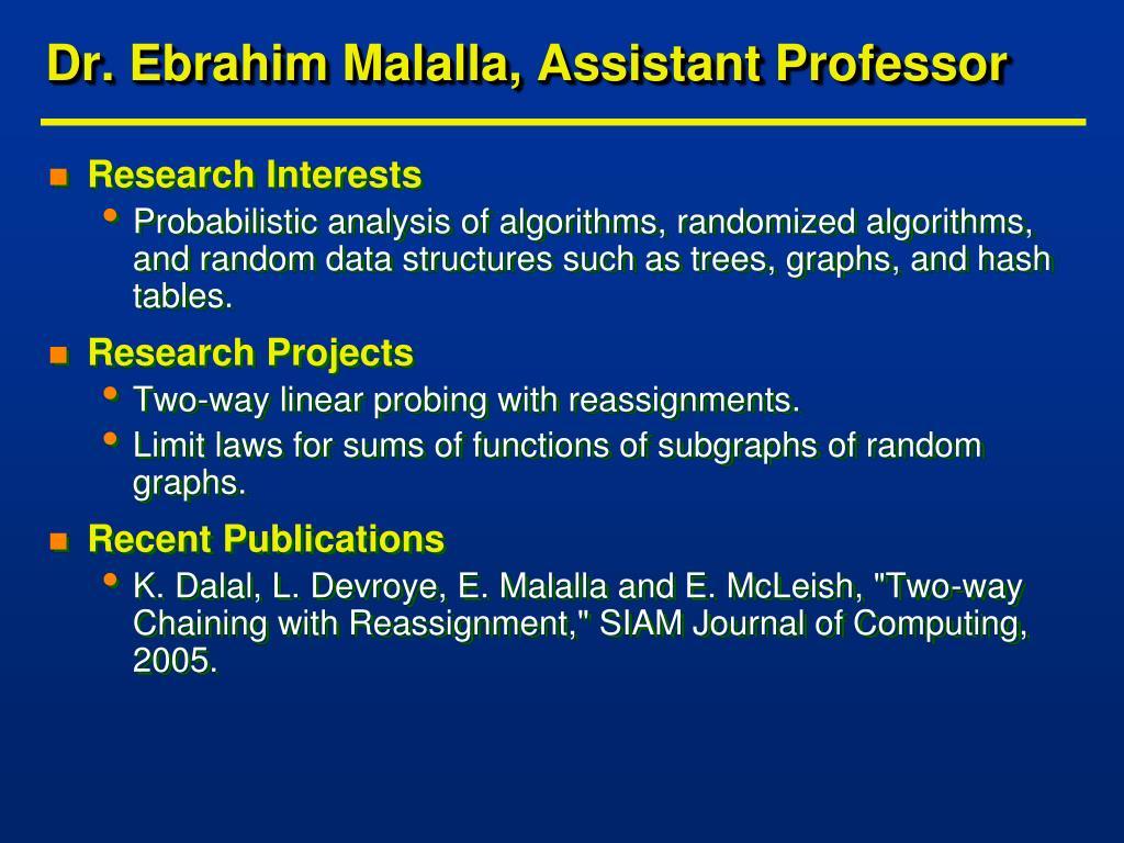 Dr. Ebrahim Malalla, Assistant Professor