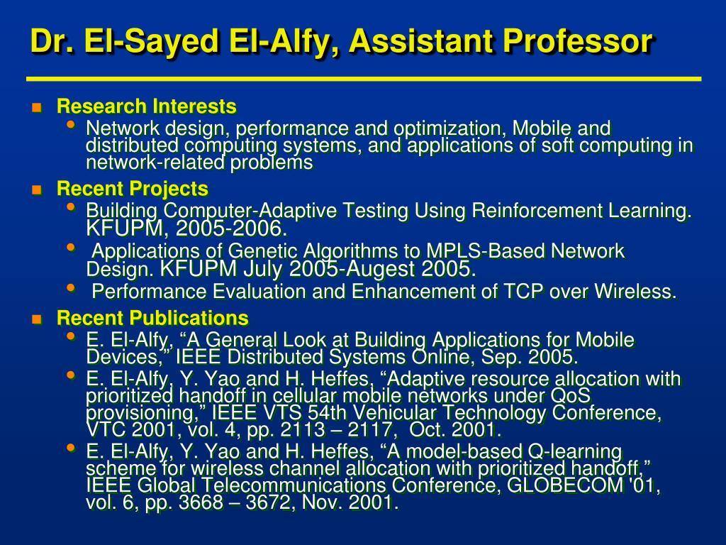 Dr. El-Sayed El-Alfy, Assistant Professor
