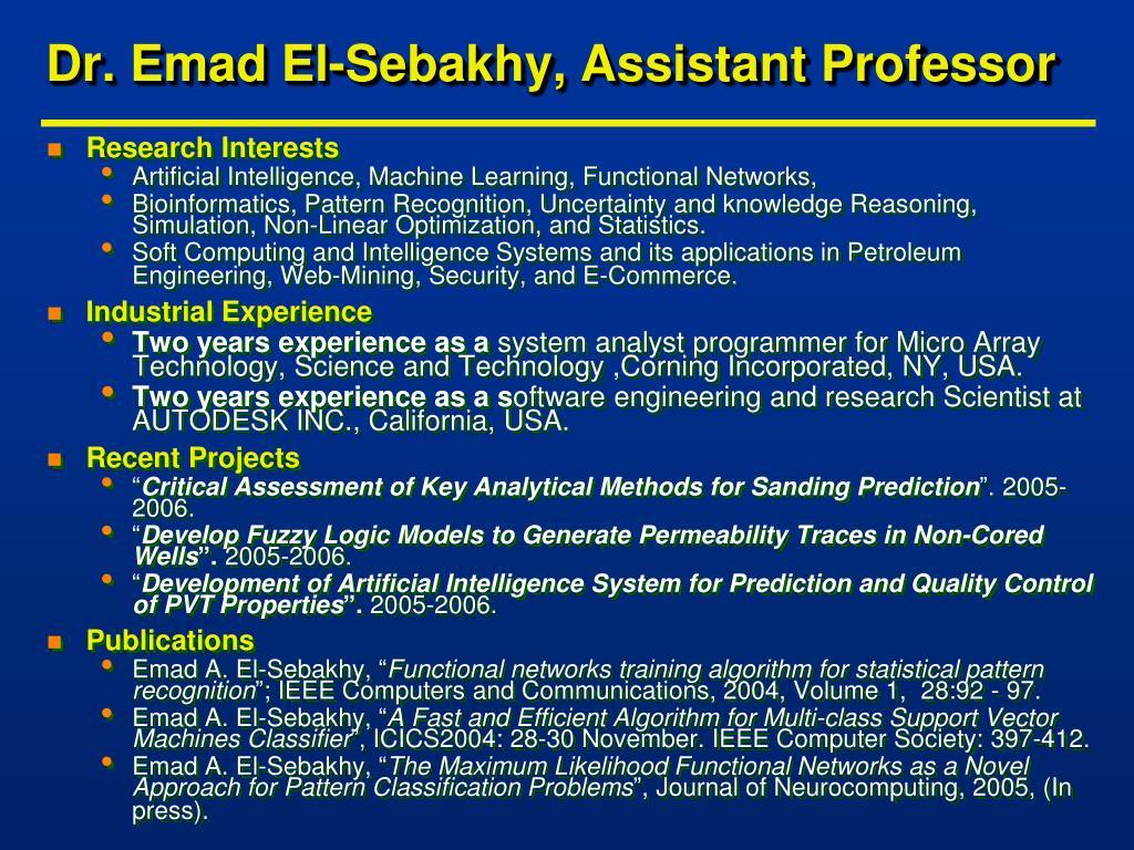 Dr. Emad El-Sebakhy, Assistant Professor
