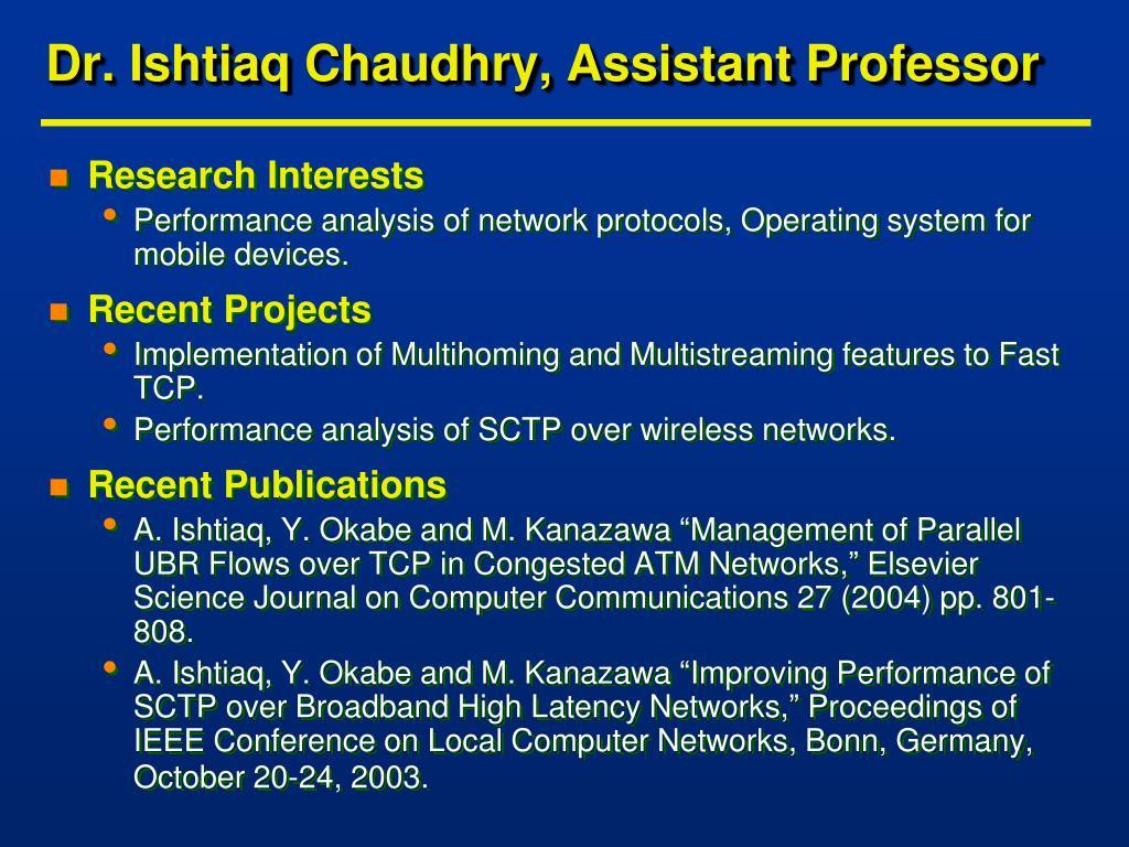 Dr. Ishtiaq Chaudhry, Assistant Professor