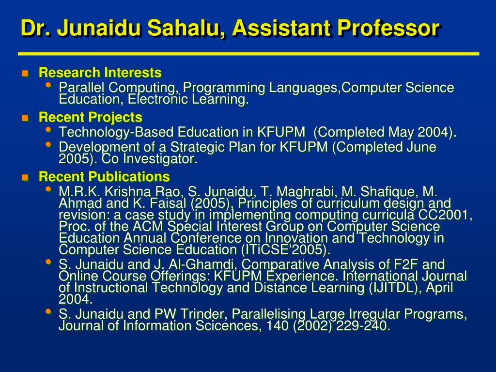 Dr. Junaidu Sahalu, Assistant Professor