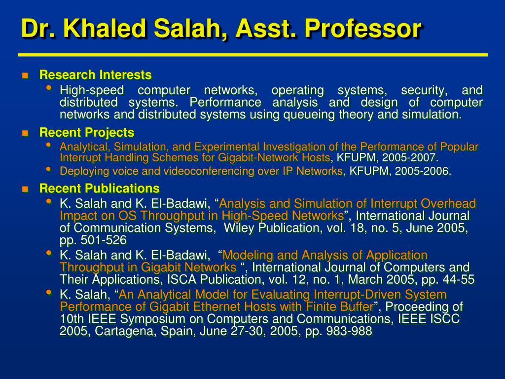 Dr. Khaled Salah, Asst. Professor