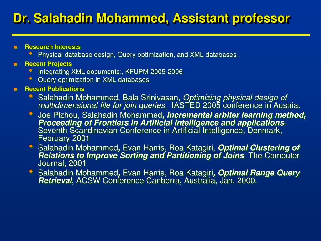 Dr. Salahadin Mohammed, Assistant professor