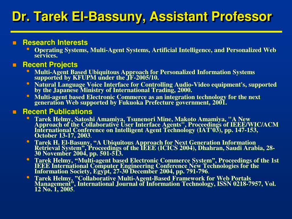 Dr. Tarek El-Bassuny, Assistant Professor