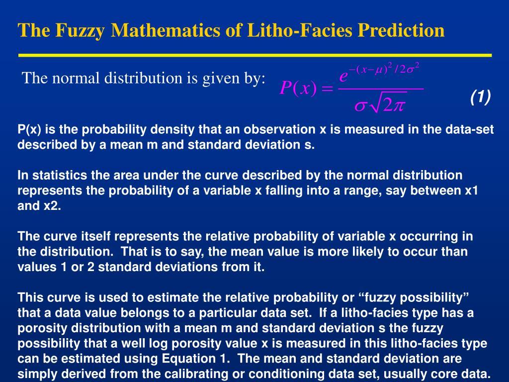 The Fuzzy Mathematics of Litho-Facies Prediction