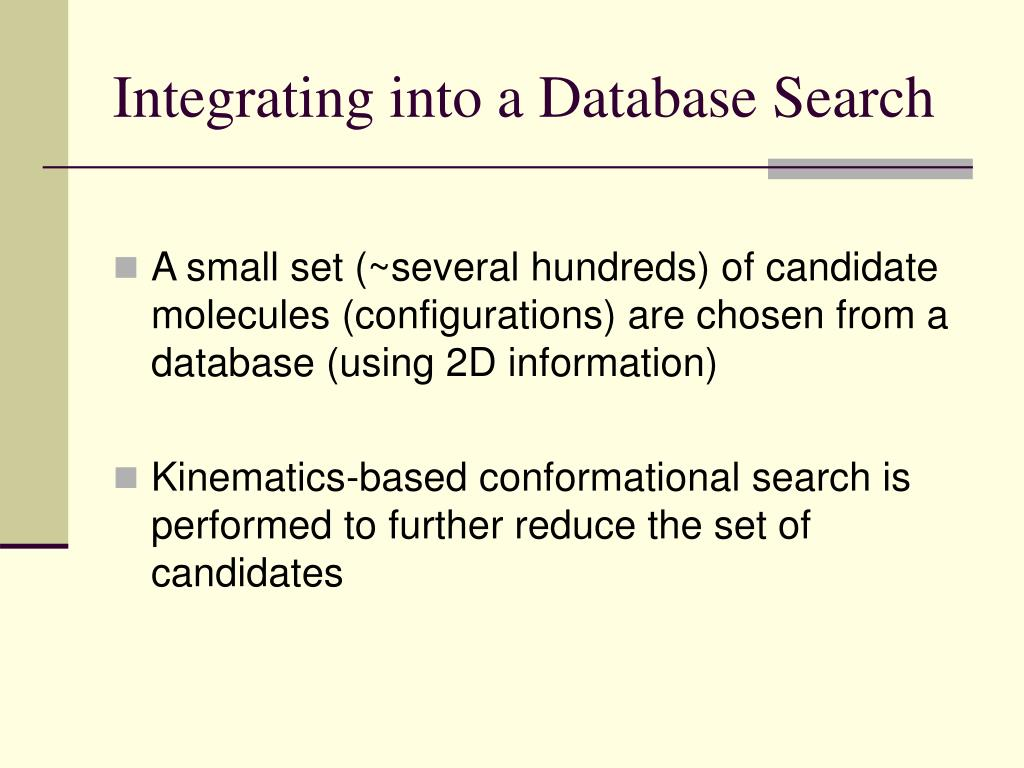 Integrating into a Database Search