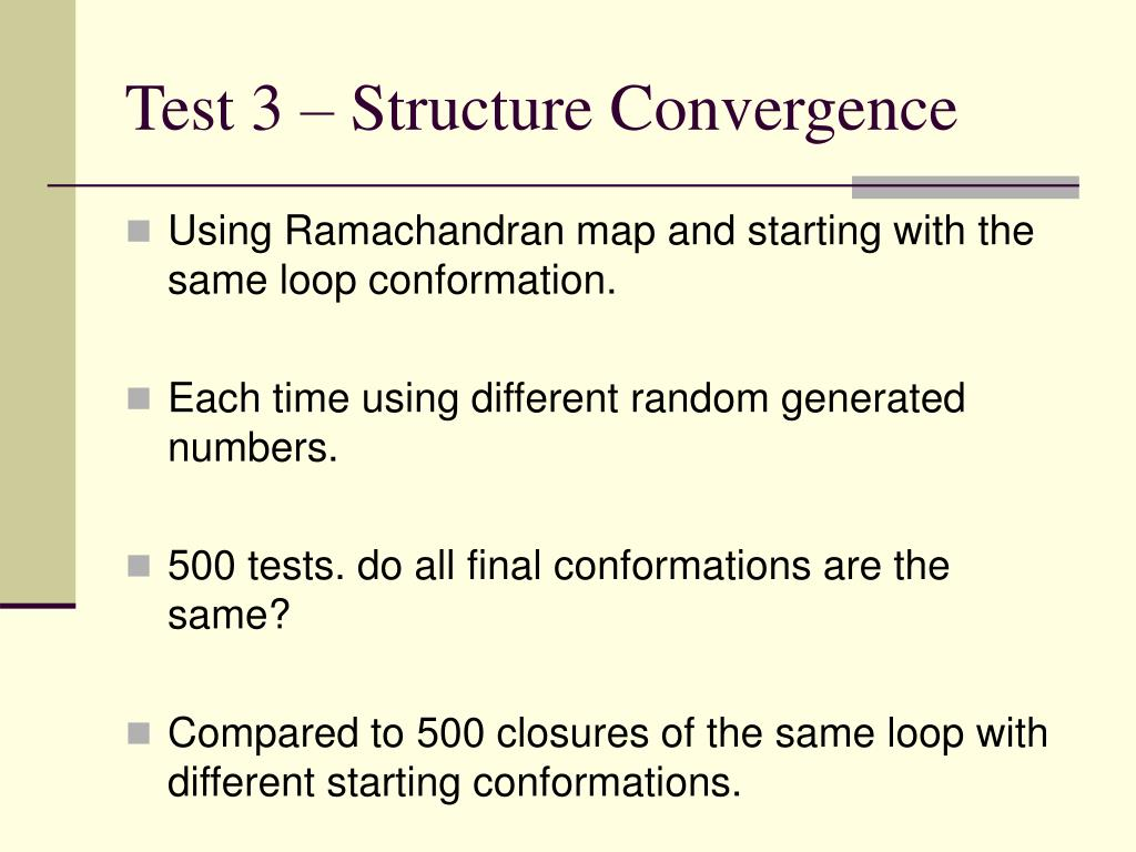 Test 3 – Structure Convergence