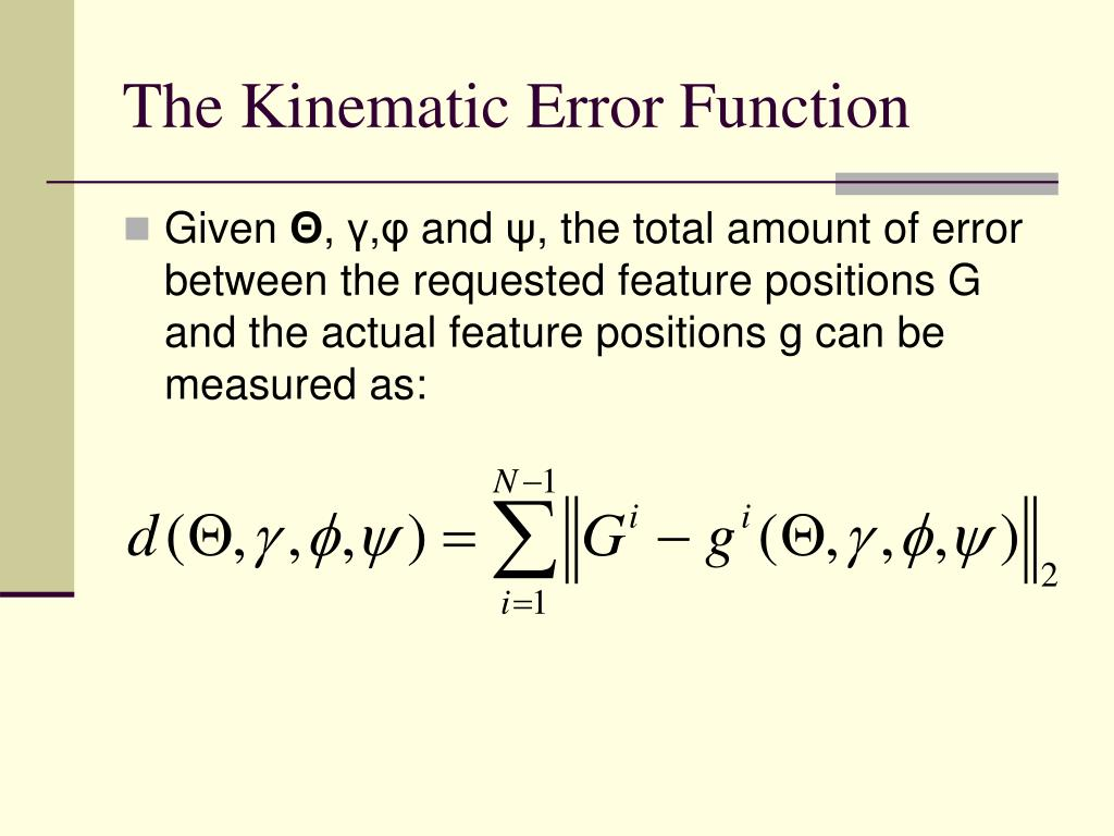 The Kinematic Error Function