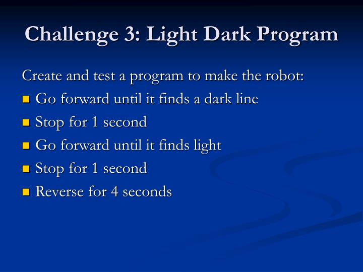 Challenge 3: Light Dark Program