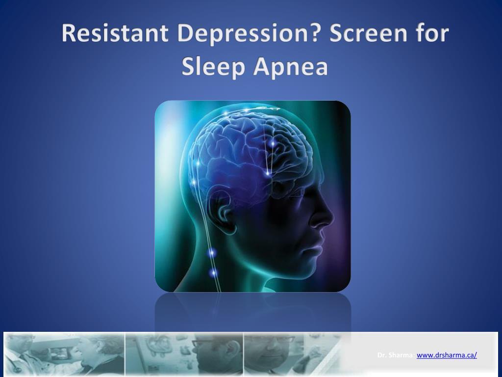 resistant depression screen for sleep apnea