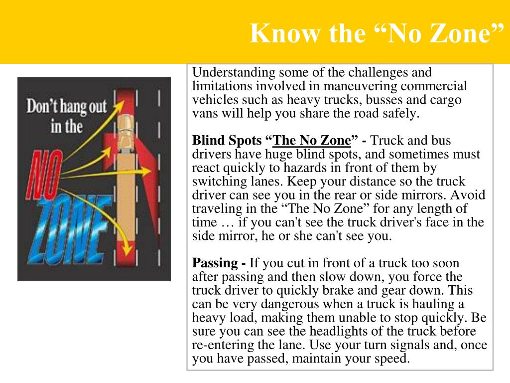 "Know the ""No Zone"""