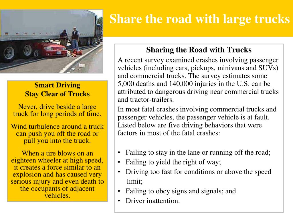 Share the road with large trucks