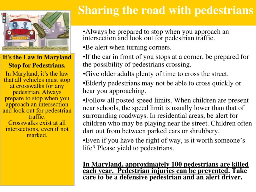 Sharing the road with pedestrians