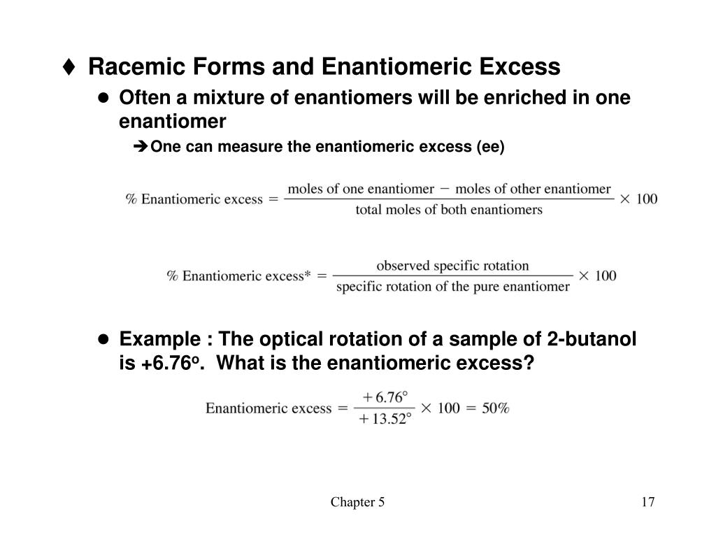 Racemic Forms and Enantiomeric Excess