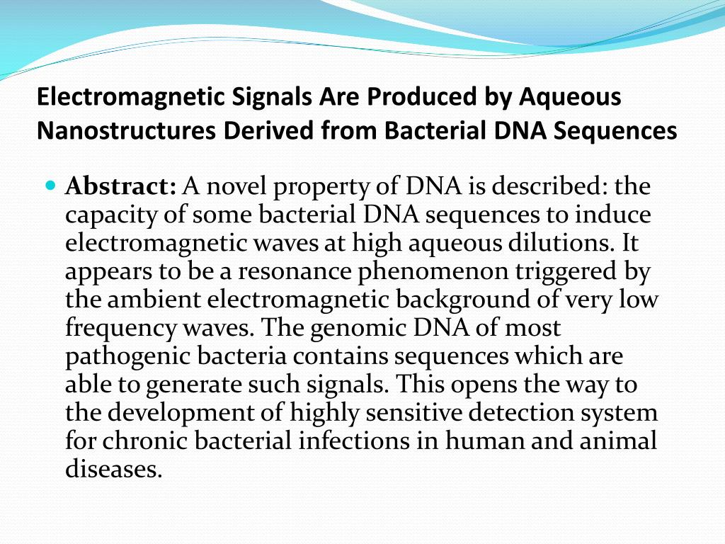 Electromagnetic Signals Are Produced by Aqueous Nanostructures Derived from Bacterial DNA Sequences