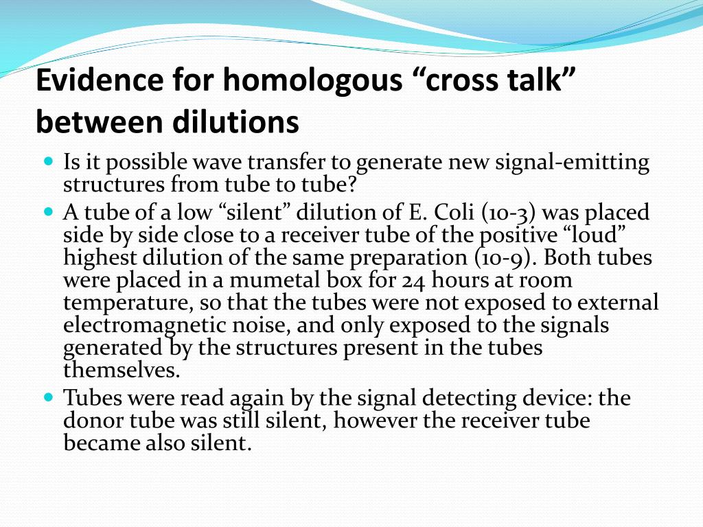 "Evidence for homologous ""cross talk"" between dilutions"