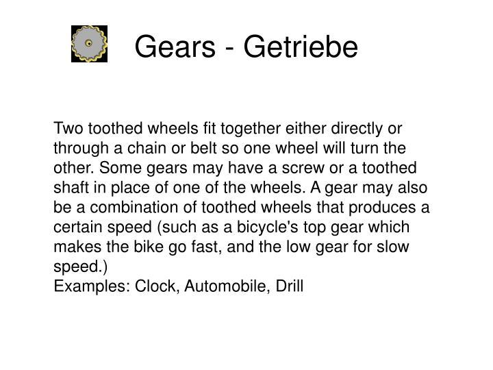 Gears - Getriebe