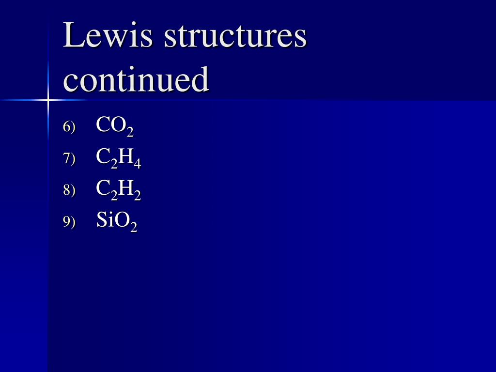 Lewis structures continued