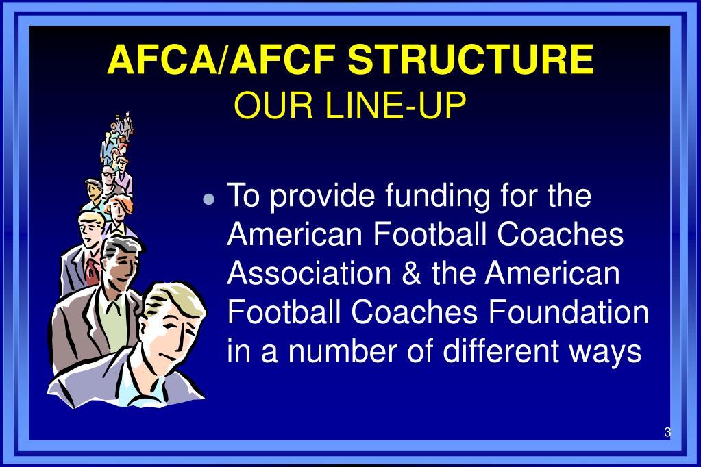 AFCA/AFCF STRUCTURE