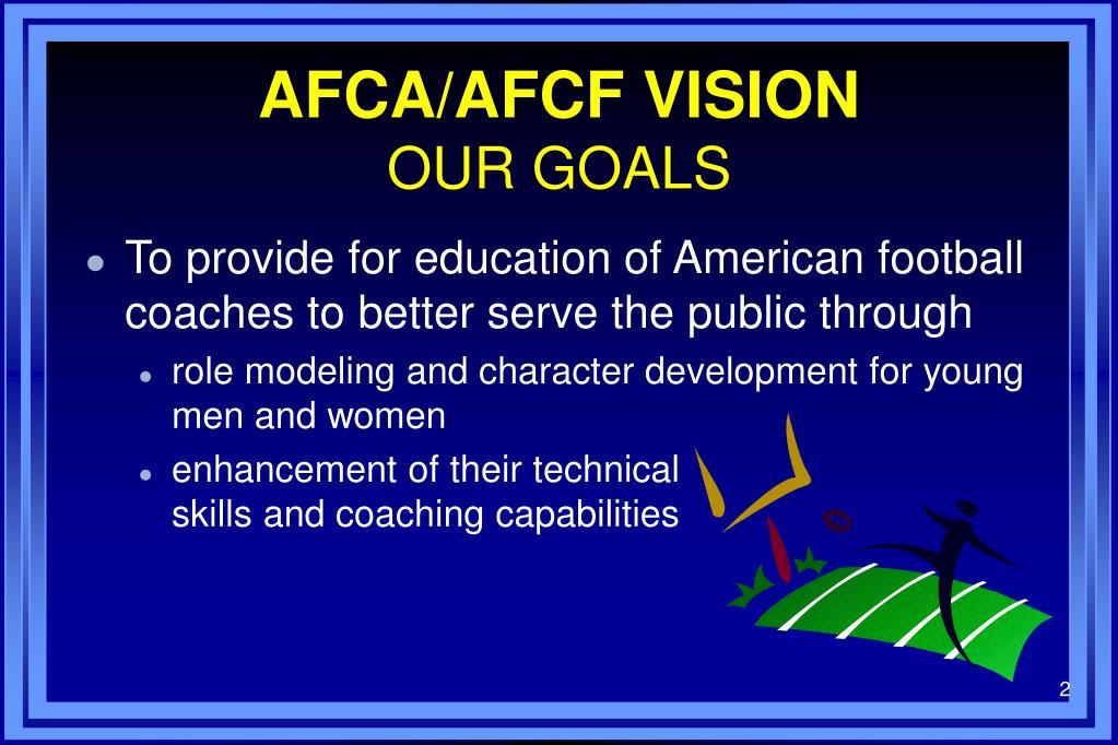 AFCA/AFCF VISION