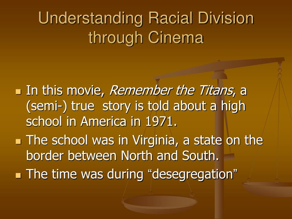 Understanding Racial Division through Cinema