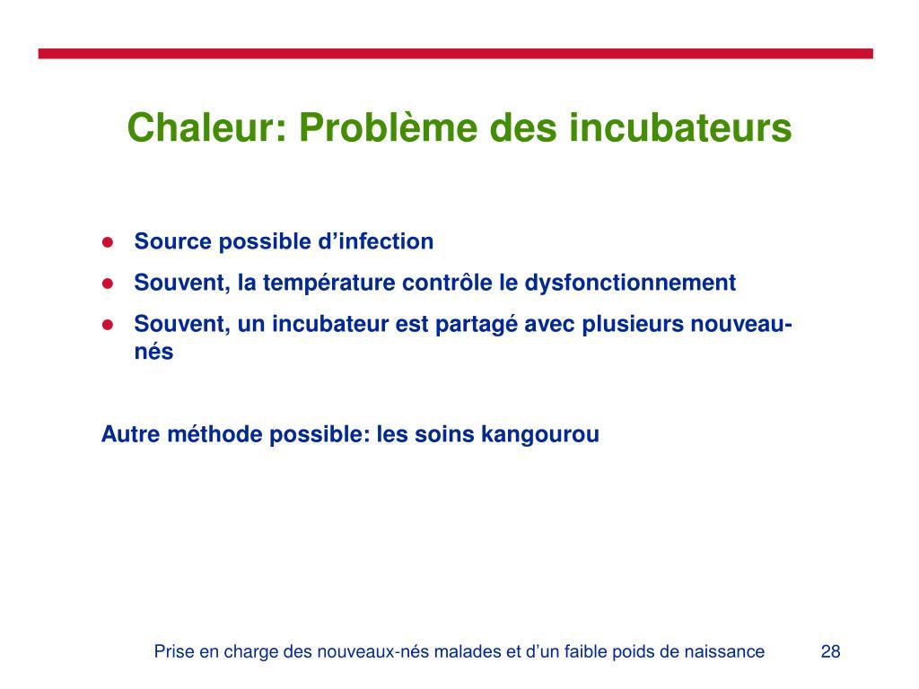 Chaleur: Problème des incubateurs