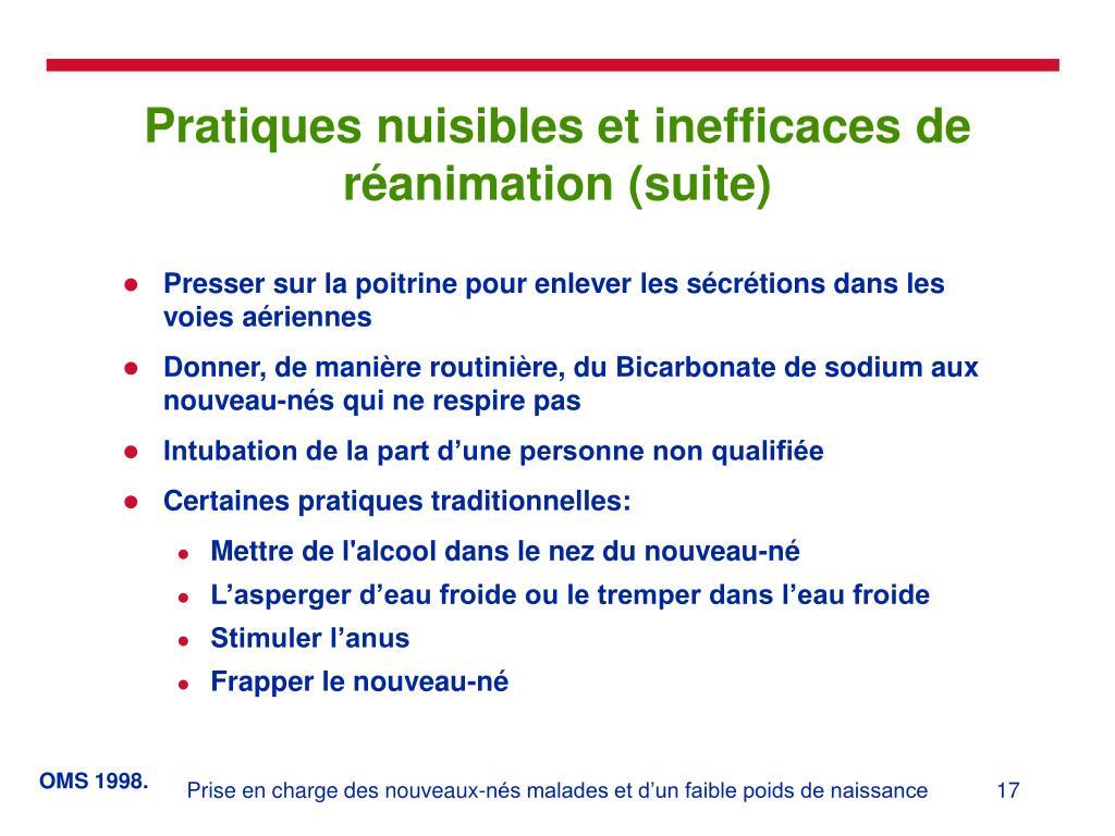 Pratiques nuisibles et inefficaces de réanimation (suite)