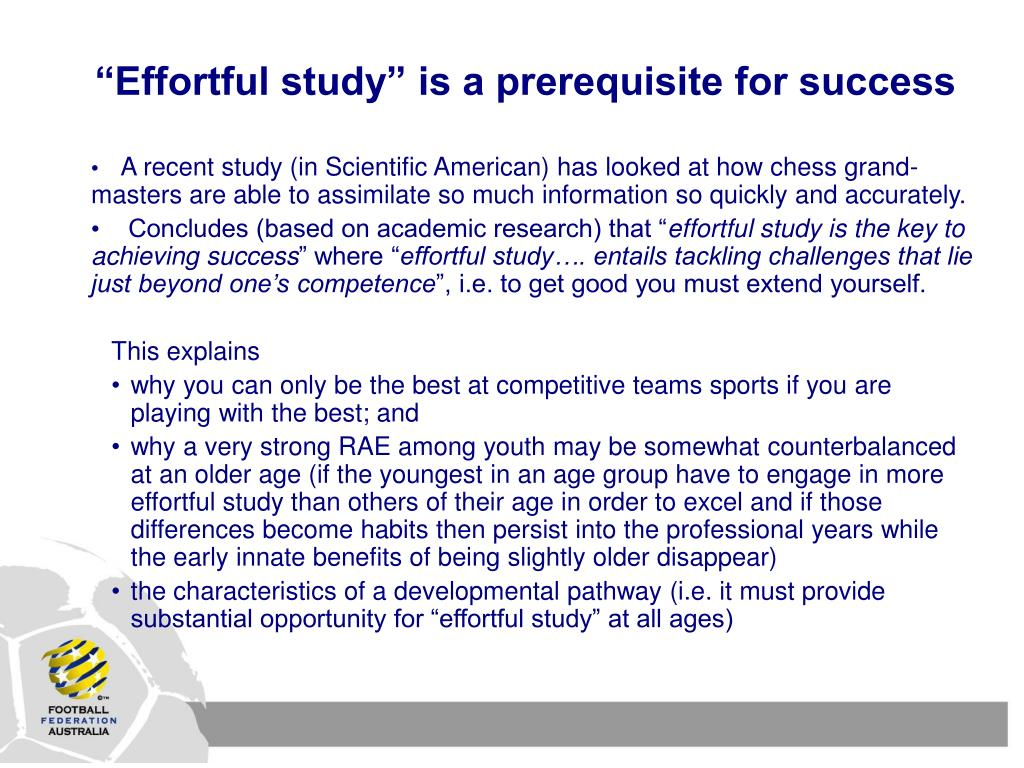 """""""Effortful study"""" is a prerequisite for success"""