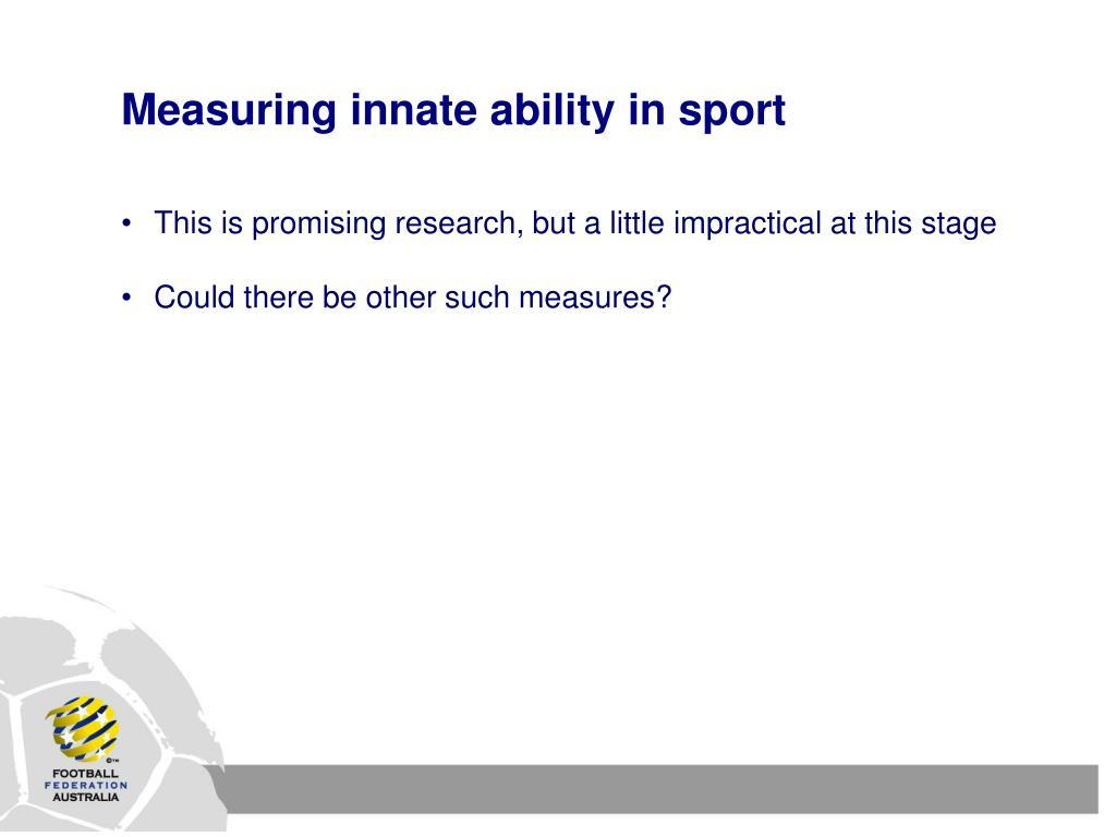 Measuring innate ability in sport