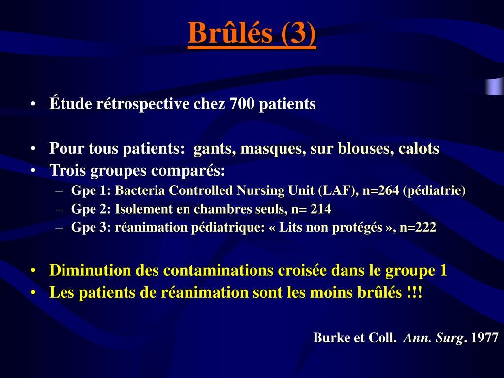 Brûlés (3)