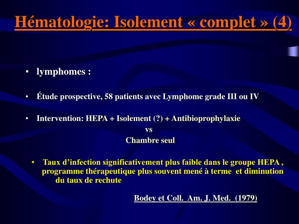 Hématologie: Isolement «complet» (4)