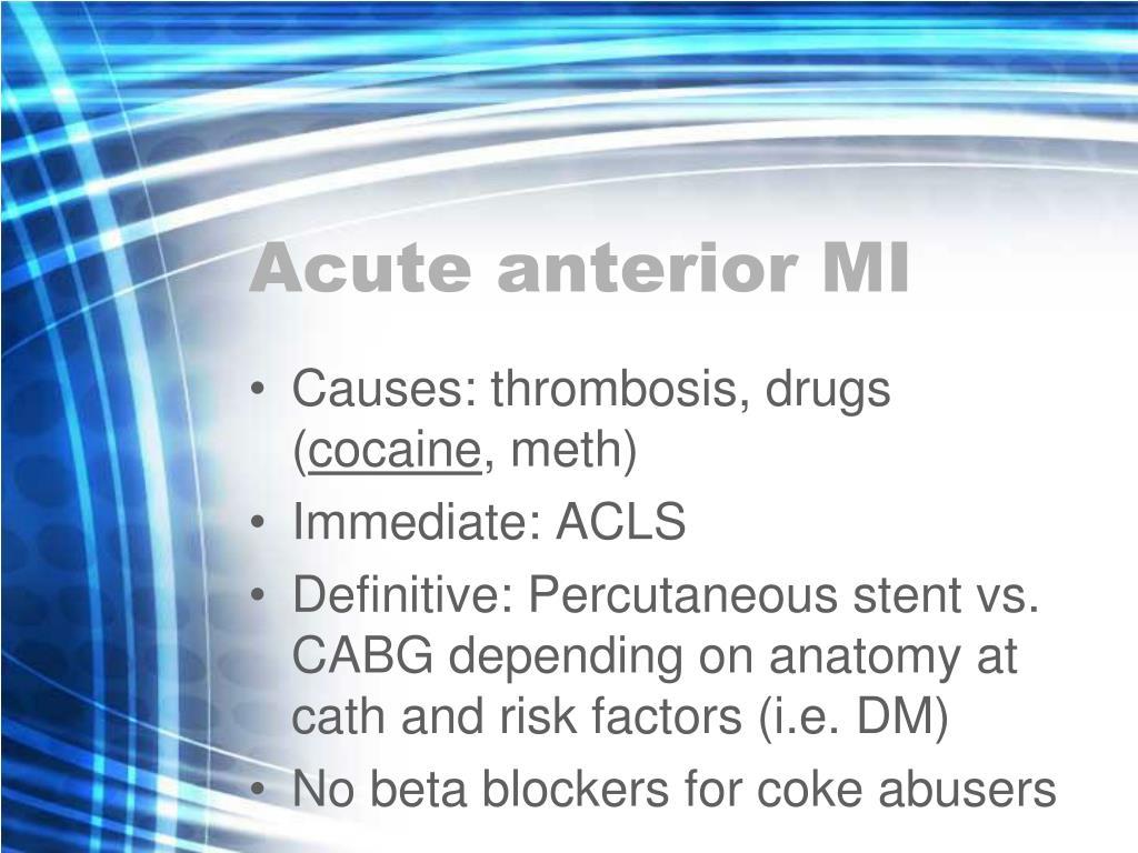 Acute anterior MI