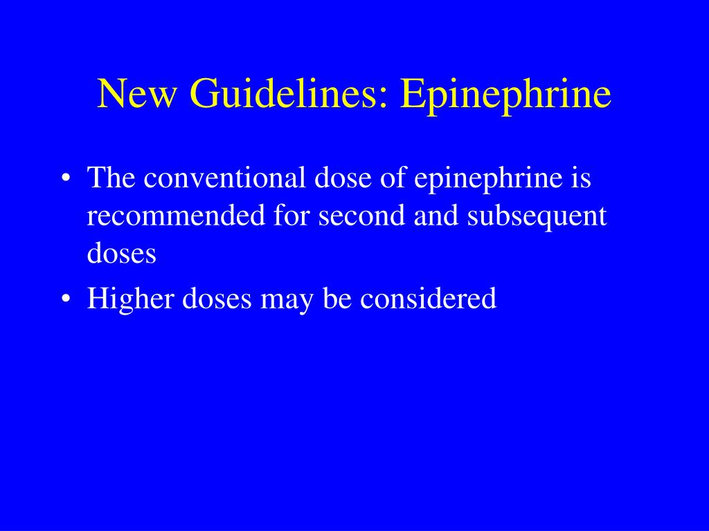 New Guidelines: Epinephrine